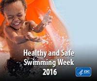 Healthy Safe Swimming Week 2016