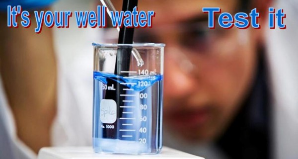 Its Your Well Water - Test It